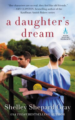 Book A Daughter's Dream: The Charmed Amish Life, Book Two by Shelley Shepard Gray