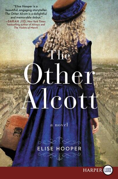 The Other Alcott: A Novel by Elise Hooper