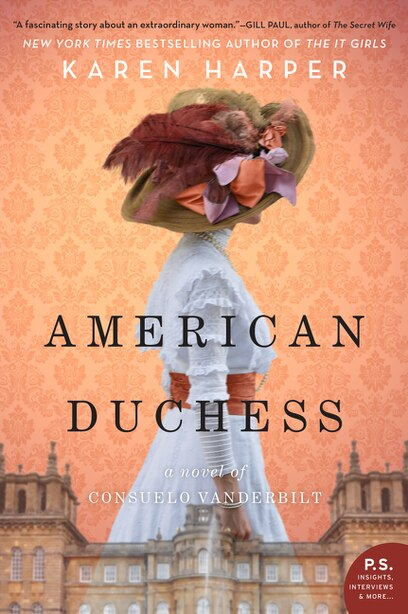 American Duchess: A Novel Of Consuelo Vanderbilt by Karen Harper
