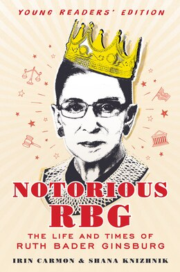 Book Notorious Rbg: Young Readers' Edition by Irin Carmon