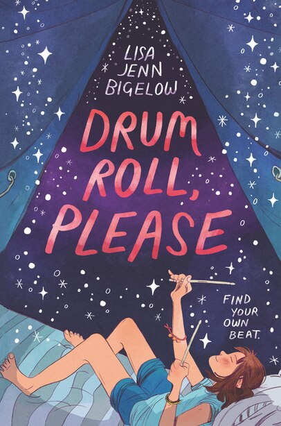 Drum Roll, Please by Lisa Jenn Bigelow
