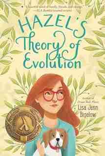 Hazel's Theory Of Evolution by Lisa Jenn Bigelow