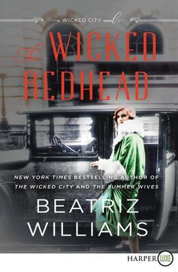 Book The Wicked Redhead: A Novel by Beatriz Williams
