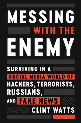 Book Messing With The Enemy by Clint Watts