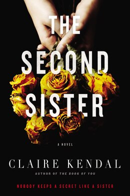 Book The Second Sister: A Novel by Claire Kendal