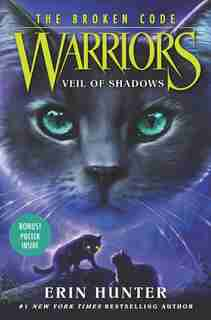 Warriors: The Broken Code #3: Veil Of Shadows by Erin Hunter