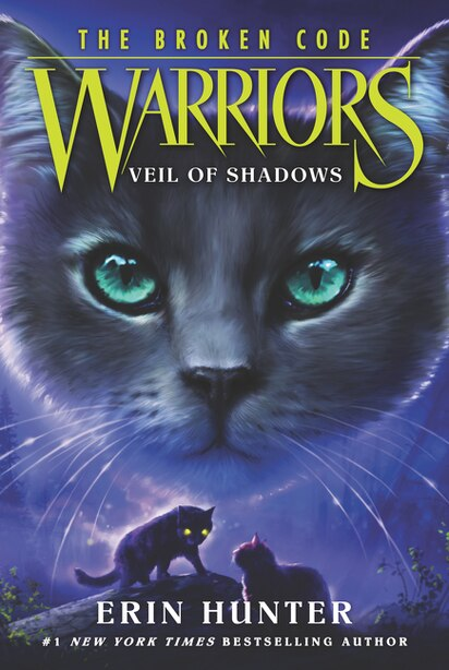 Warriors: The Broken Code #3: Veil Of Shadows by Erin Hunter