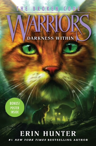 Warriors: The Broken Code #4: Darkness Within by Erin Hunter