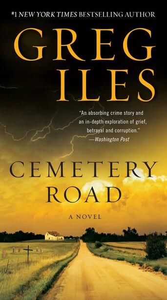 Cemetery Road: A Novel by Greg Iles