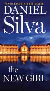 The New Girl: A Novel by Daniel Silva
