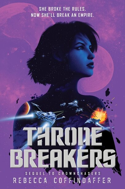 Thronebreakers by Rebecca Coffindaffer