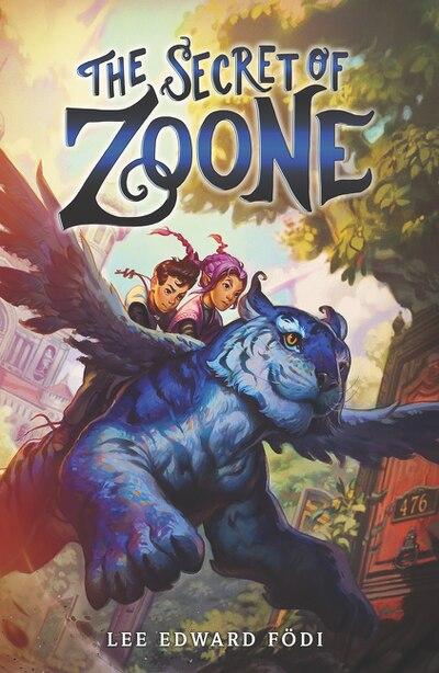 The Secret Of Zoone by Lee Edward Fodi