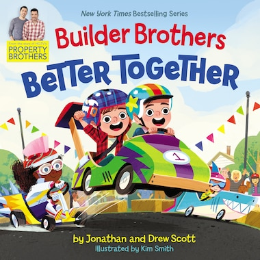 Builder Brothers: Better Together by Drew Scott
