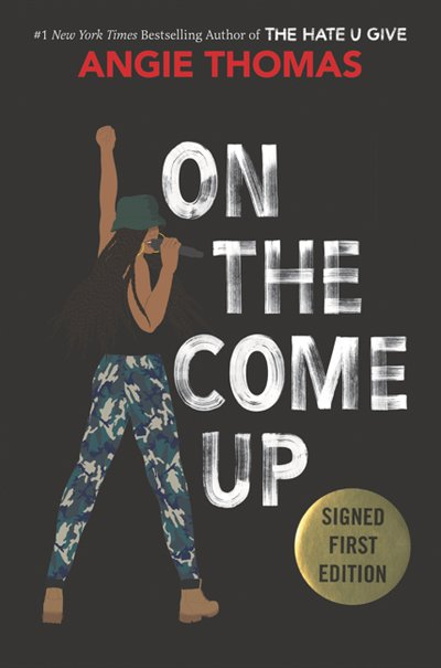 Book On the Come Up (signed edition) by Angie Thomas