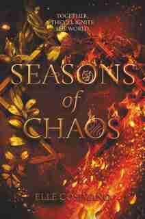 Seasons Of Chaos by Elle Cosimano