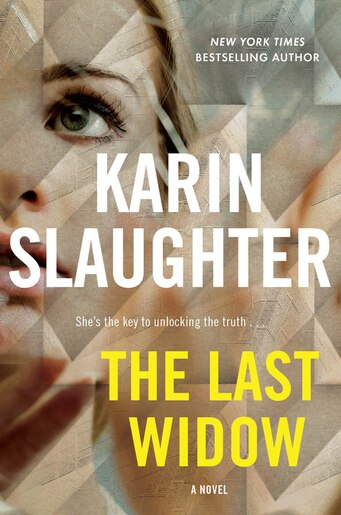 The Last Widow: A Novel by Karin Slaughter