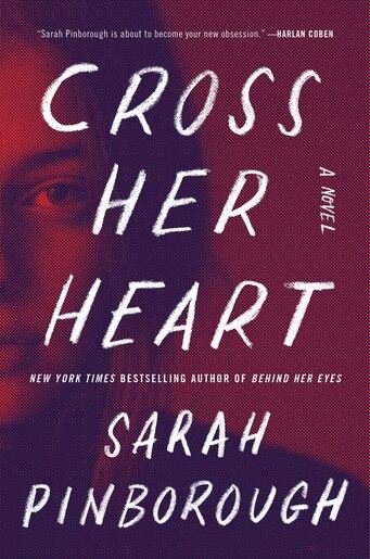 Cross Her Heart: A Novel de Sarah Pinborough