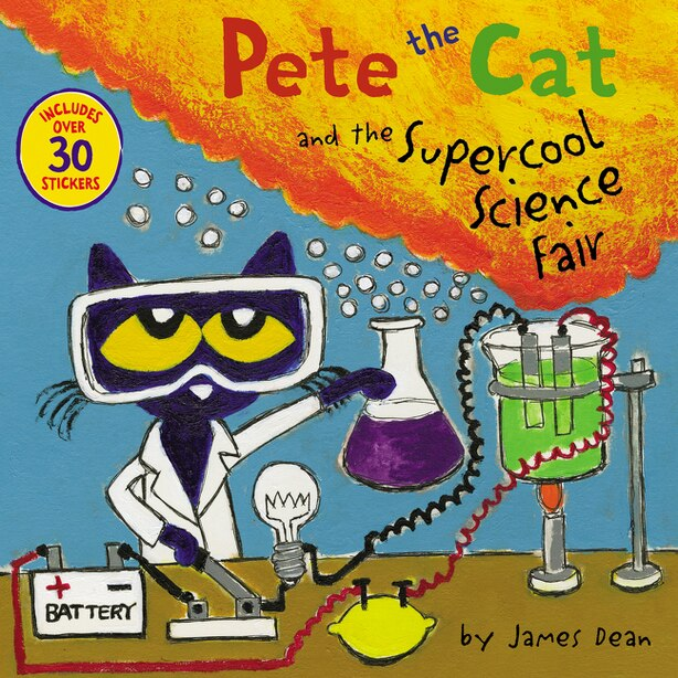Pete The Cat And The Supercool Science Fair by James Dean
