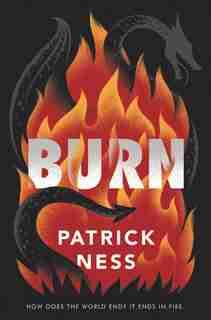 Burn by Patrick Ness