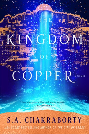 The Kingdom Of Copper: A Novel by S. A Chakraborty