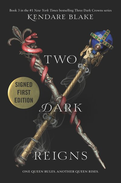 Book Two Dark Reigns (signed edition) by Kendare Blake