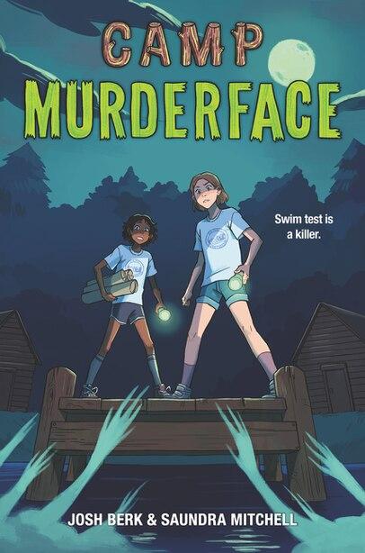Camp Murderface by Saundra Mitchell