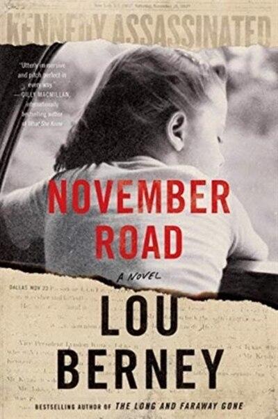 November Road: A Novel by Lou Berney