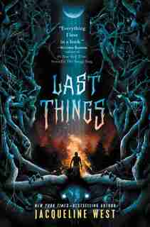Last Things by Jacqueline West