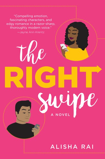 The Right Swipe: A Novel by Alisha Rai