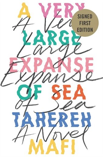 A Very Large Expanse of Sea (signed edition) by Tahereh Mafi