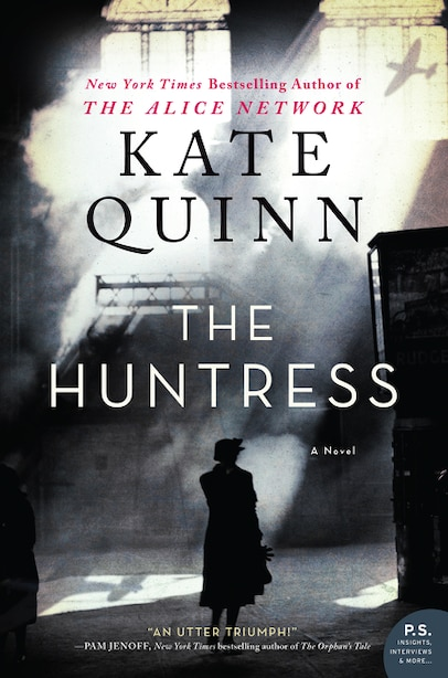 The Huntress: A Novel by Kate Quinn