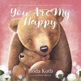 Book You Are My Happy Board Book by Hoda Kotb