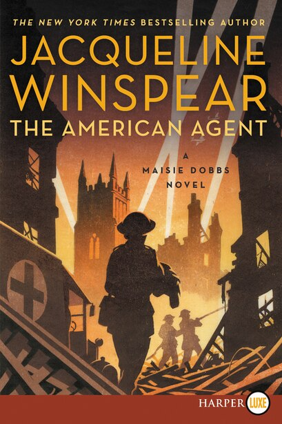 The American Agent: A Maisie Dobbs Novel by Jacqueline Winspear