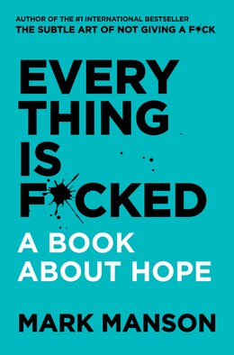 lowest price 386ec 59d07 Kobo eBook Book Everything Is F cked  A Book About Hope by Mark Manson.