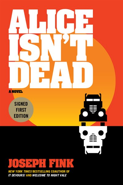 Book Alice Isn't Dead Indigo Signed Edition by Joseph Fink