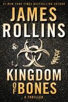 Kingdom Of Bones Intl: A Thriller