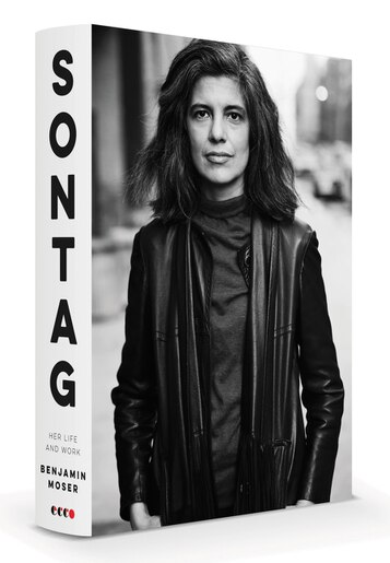 Sontag: Her Life And Work by Benjamin Moser
