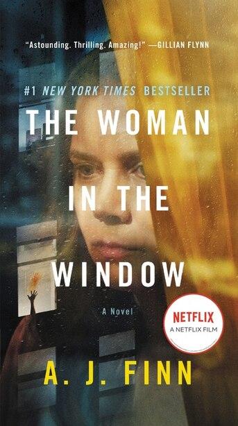 The Woman In The Window [movie Tie-in] by A. J Finn