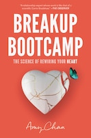 Breakup Bootcamp: The Science Of Rewiring Your Heart
