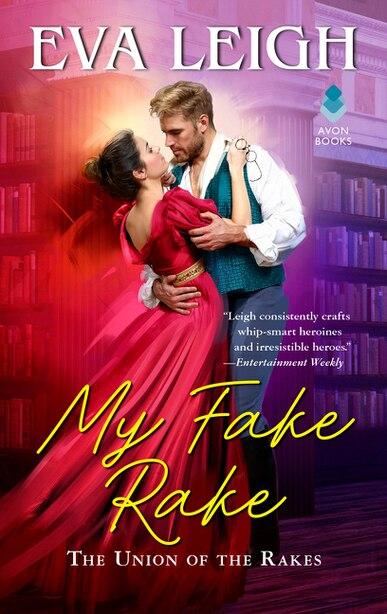 My Fake Rake: The Union Of The Rakes by Eva Leigh