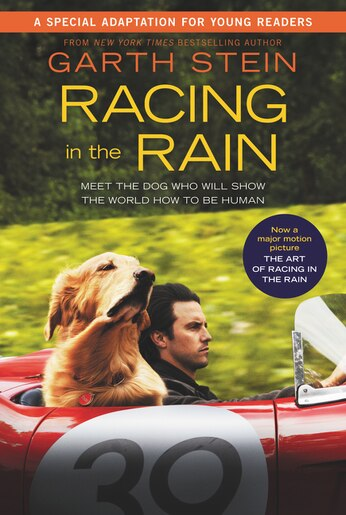Racing In The Rain Movie Tie-in Young Readers' Edition by Garth Stein