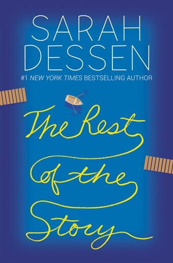 The Rest of the Story (signed edition) by SARAH DESSEN