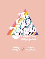 The Gay Agenda: A Modern Queer History & Handbook