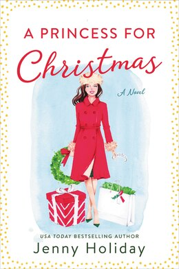 Book A Princess For Christmas: A Novel by Jenny Holiday