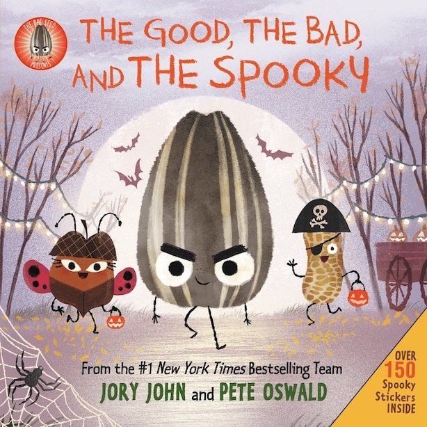The Bad Seed Presents: The Good, The Bad, And The Spooky by JORY JOHN