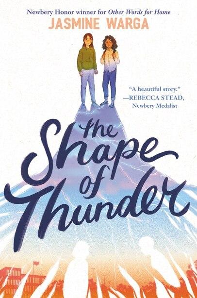 The Shape Of Thunder by Jasmine Warga