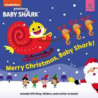 Baby Shark: Merry Christmas, Baby Shark! by Pinkfong
