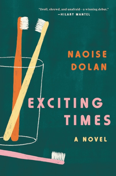 Exciting Times: A Novel by Naoise Dolan