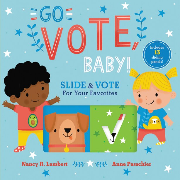 Go Vote, Baby! by Nancy Lambert