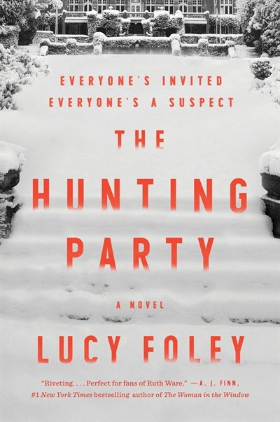 The Hunting Party: A Novel by Lucy Foley